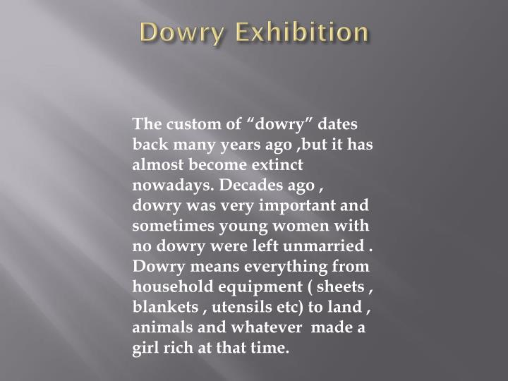 Dowry Exhibition