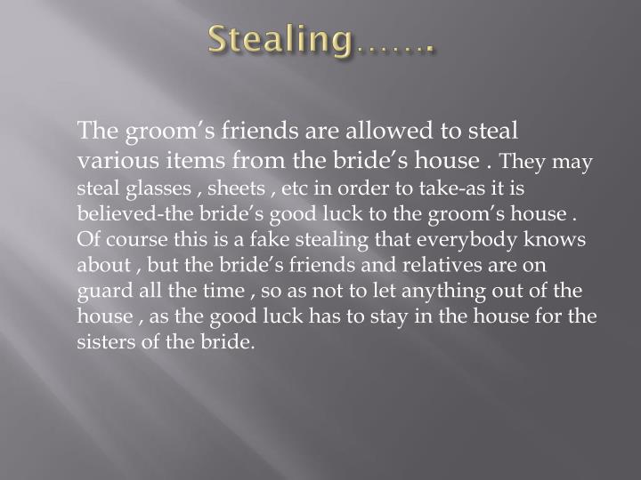 Stealing…….