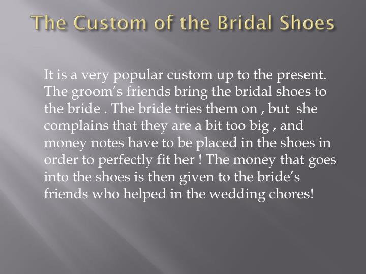 The Custom of the Bridal Shoes