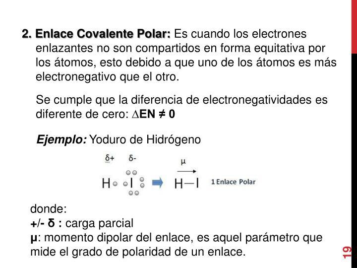 2. Enlace Covalente Polar: