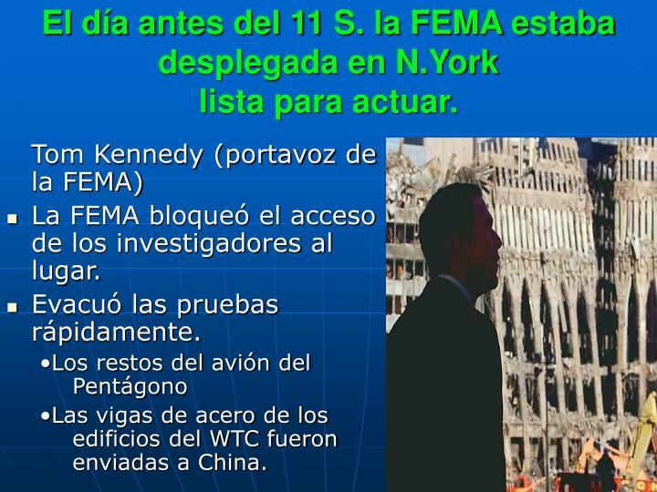 El día antes del 11 S. la FEMA estaba desplegada en N.York
