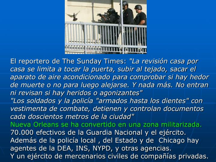 El reportero de The Sunday Times: