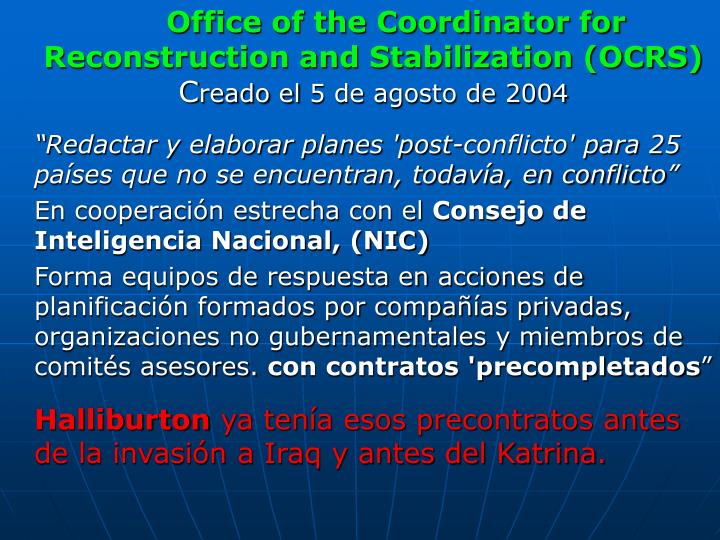 Office of the Coordinator for Reconstruction and Stabilization (OCRS)
