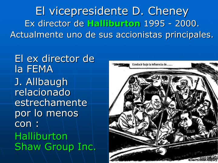 El vicepresidente D. Cheney