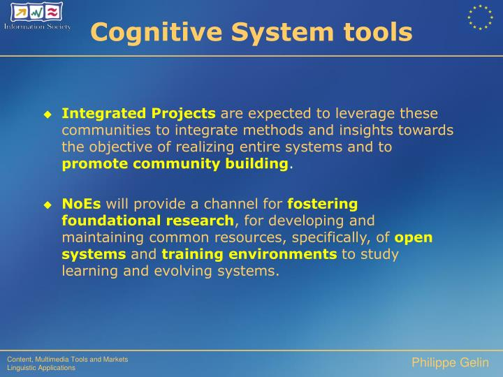 Cognitive System tools