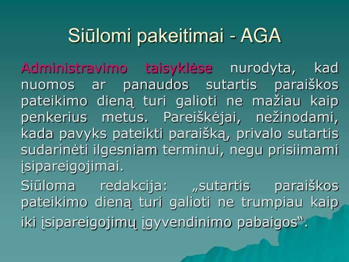 Siūlomi pakeitimai - AGA