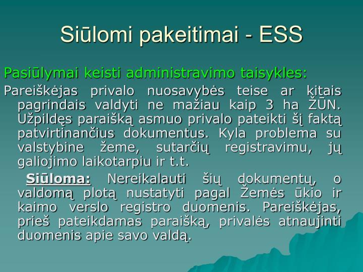 Siūlomi pakeitimai - ESS