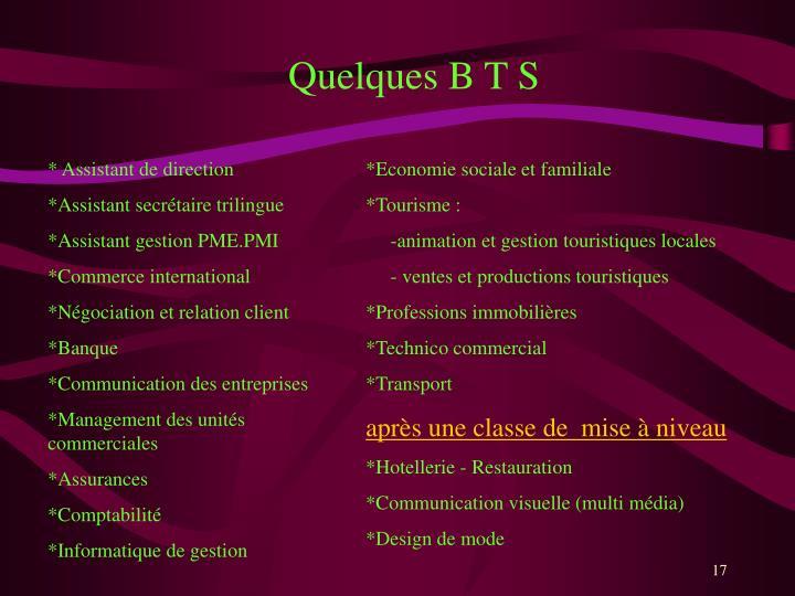 Quelques B T S