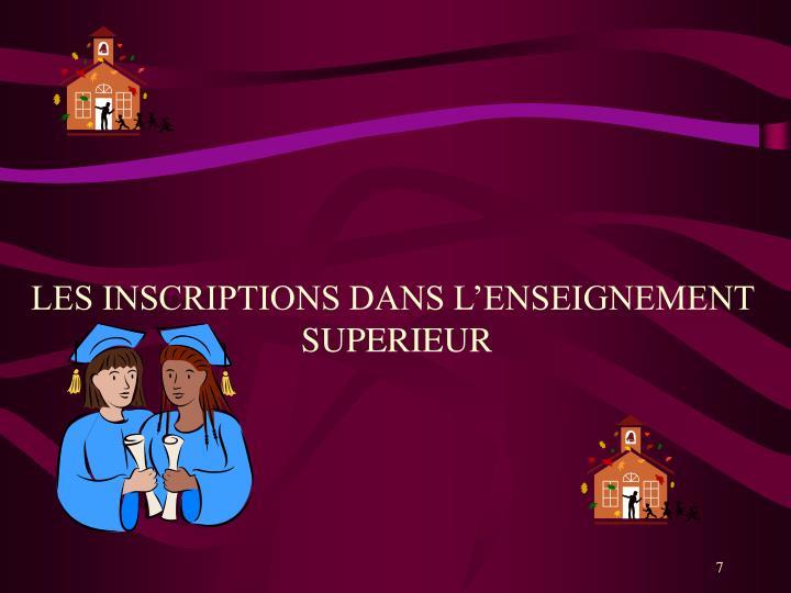 LES INSCRIPTIONS DANS L'ENSEIGNEMENT