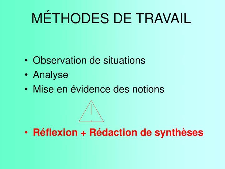 MÉTHODES DE TRAVAIL
