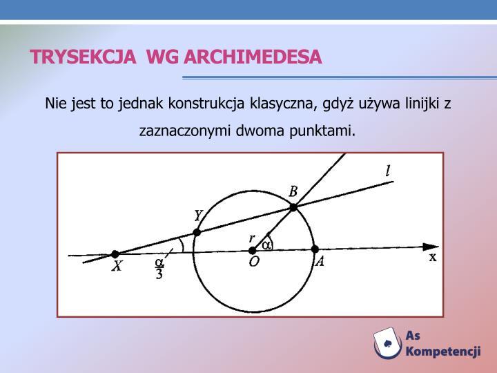 Trysekcja  wg archimedesa