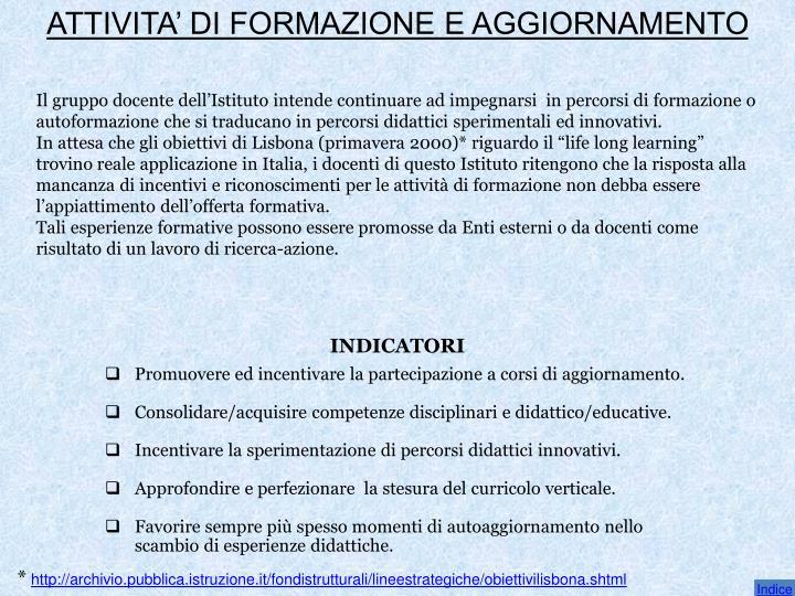 ATTIVITA' DI FORMAZIONE E AGGIORNAMENTO