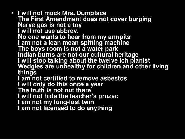 I will not mock Mrs. Dumbface