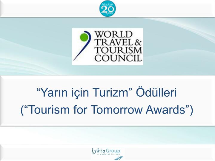 """""""Yarın için Turizm"""" Ödülleri"""