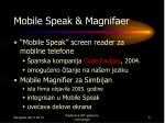mobile speak magnifaer