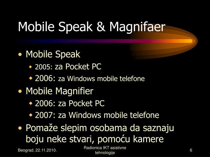 Mobile Speak & Magnifaer