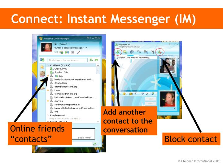 Connect: Instant Messenger (IM)
