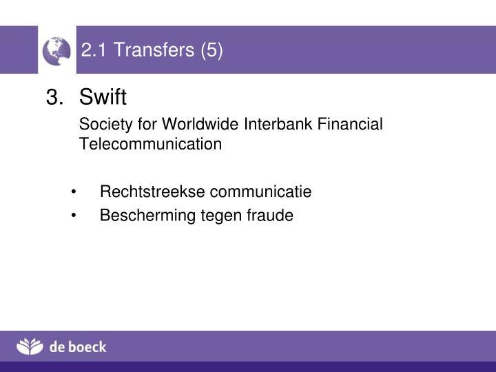 2.1 Transfers (5)