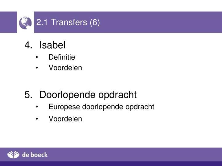 2.1 Transfers (6)
