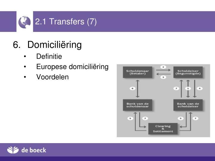2.1 Transfers (7)