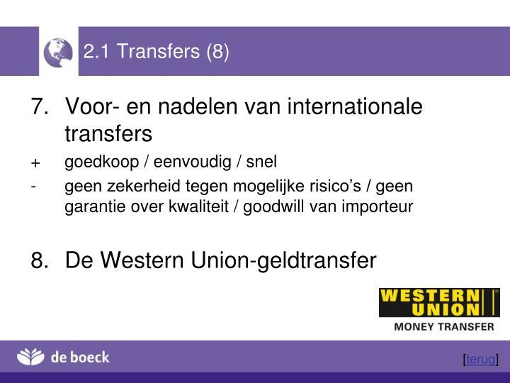 2.1 Transfers (8)