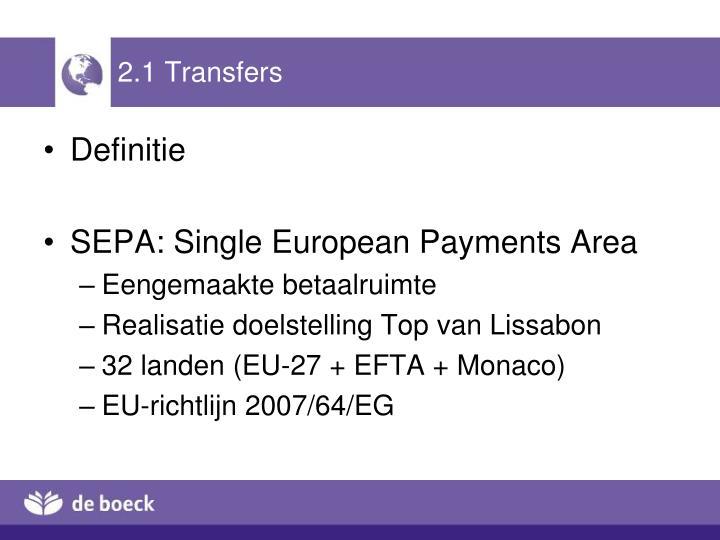2.1 Transfers