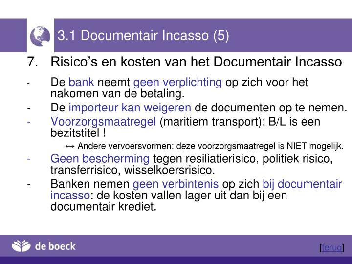3.1 Documentair Incasso (5)