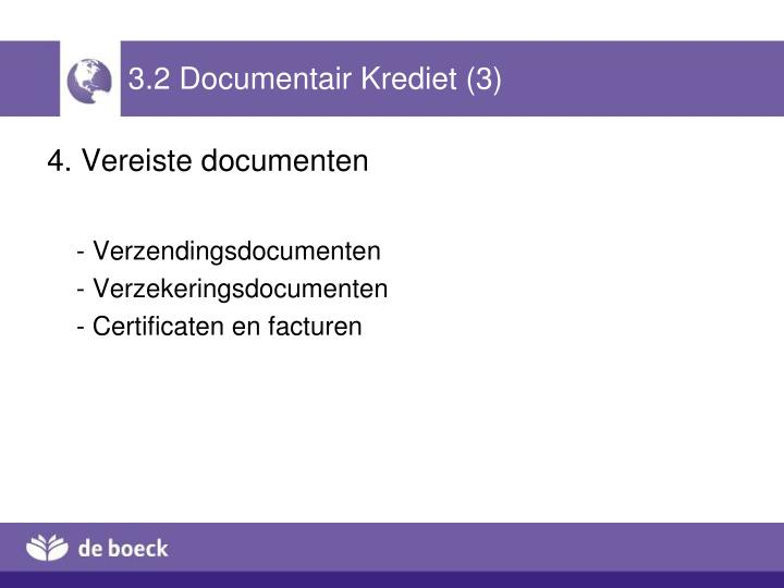 3.2 Documentair Krediet (3)