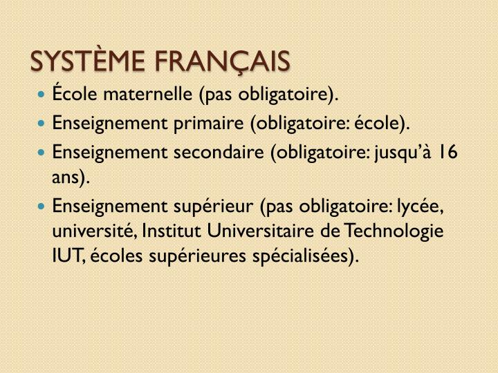 SYSTÈME FRANÇAIS