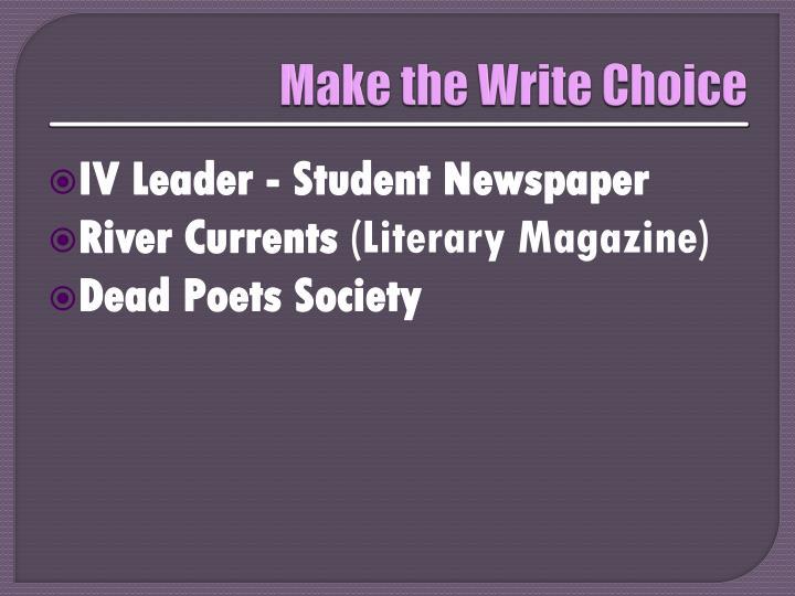 Make the Write Choice