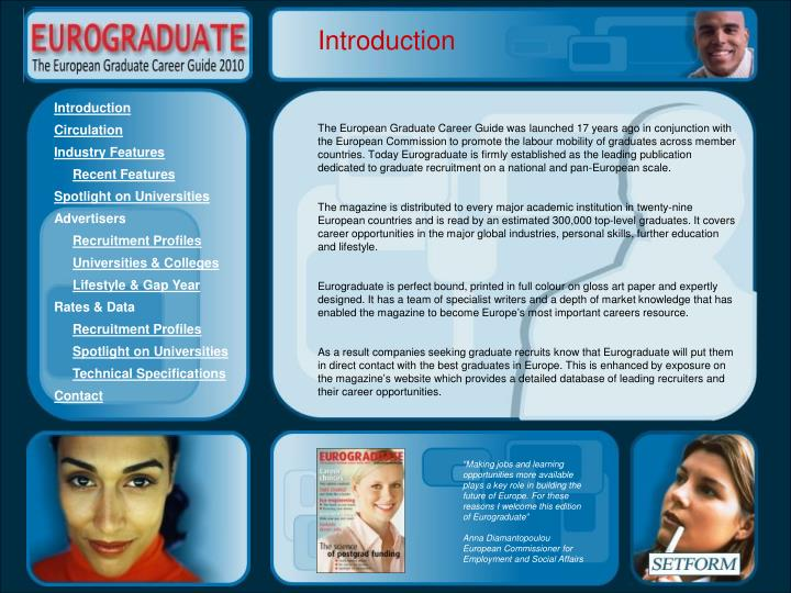 The European Graduate Career Guide was launched 17 years ago in conjunction with the European Commis...