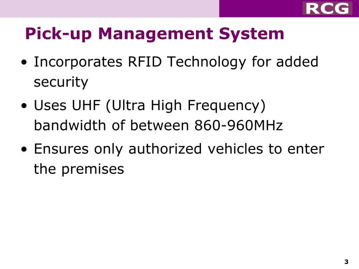 Pick-up Management System