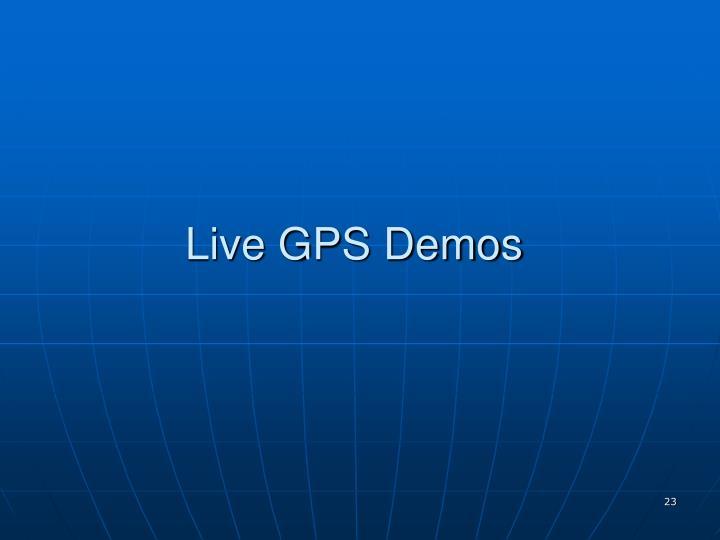 Live GPS Demos