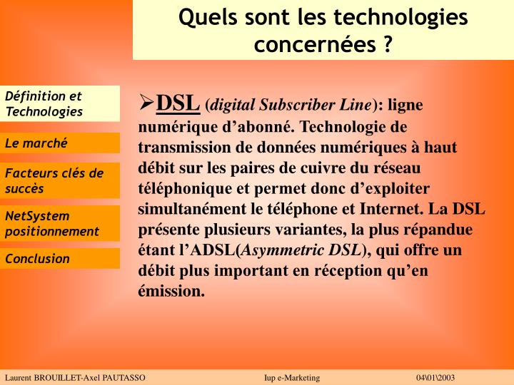 Quels sont les technologies concernées ?