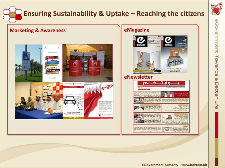 Ensuring Sustainability & Uptake – Reaching the citizens