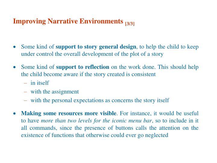 Improving Narrative Environments