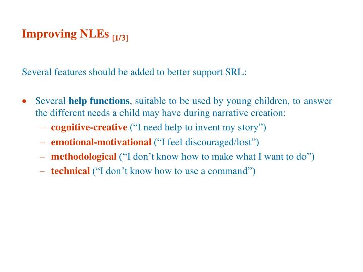 Improving NLEs