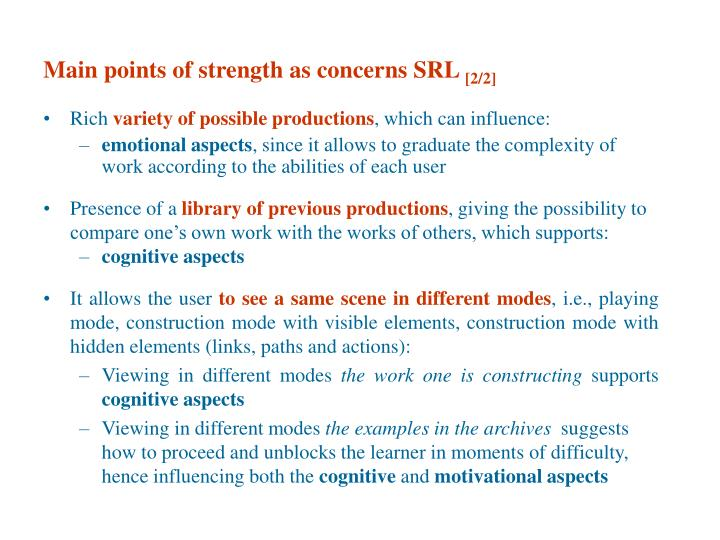 Main points of strength as concerns SRL