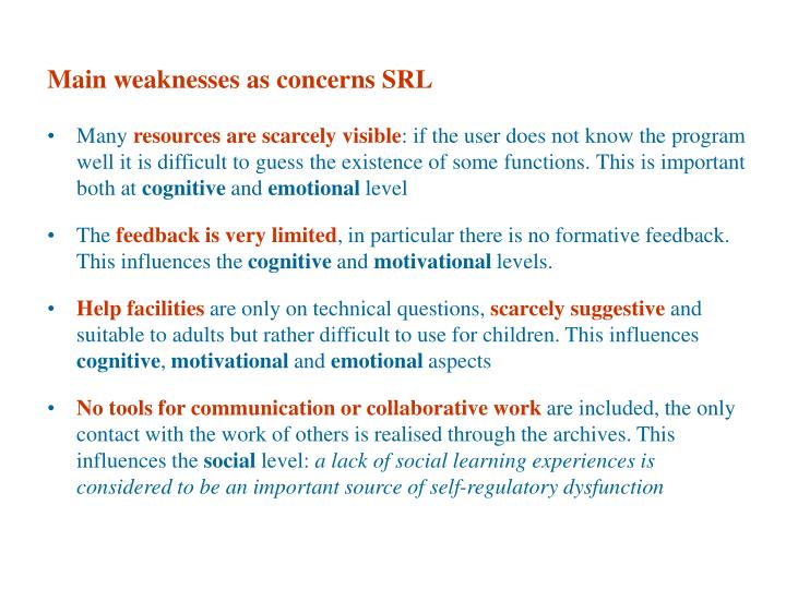 Main weaknesses as concerns SRL