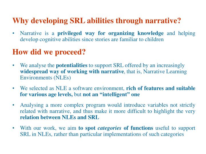 Why developing SRL abilities through narrative?