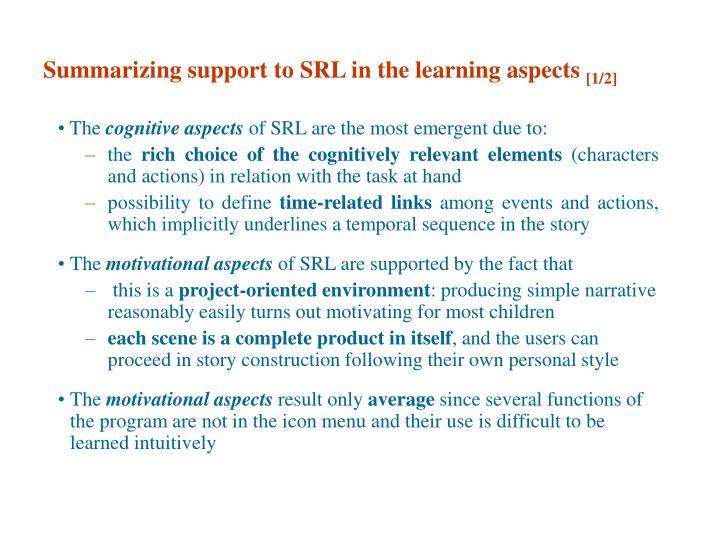 Summarizing support to