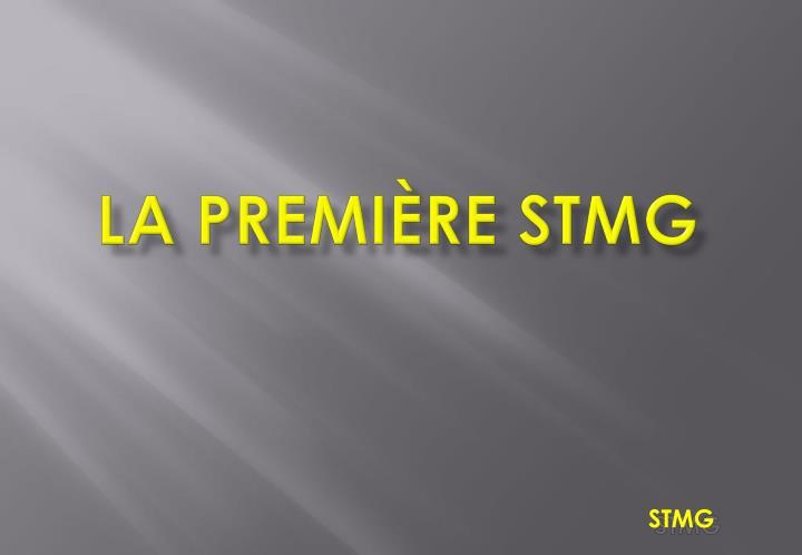 La première STMG
