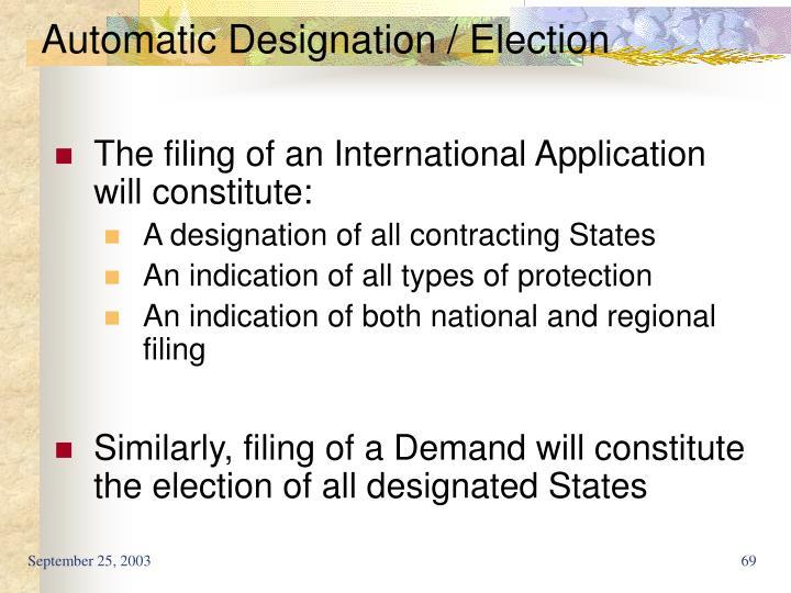 Automatic Designation / Election