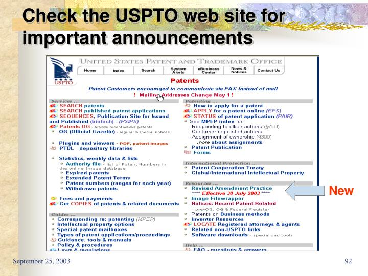 Check the USPTO web site for important announcements