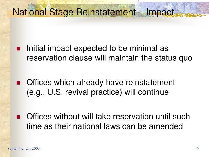 National Stage Reinstatement – Impact