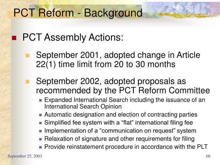 PCT Reform - Background