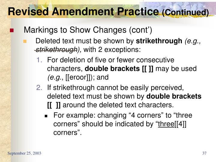 Revised Amendment Practice