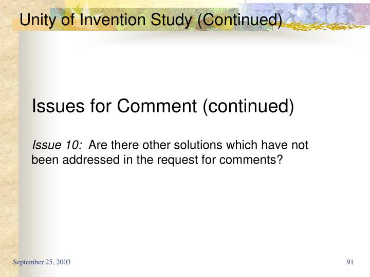 Unity of Invention Study (Continued)