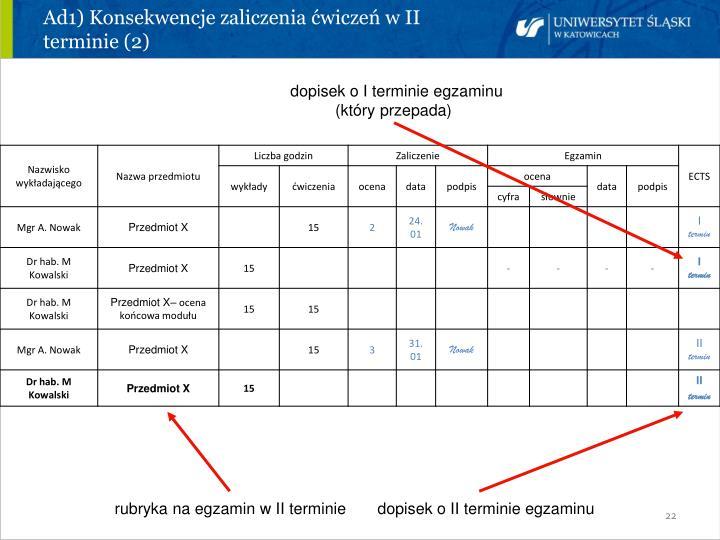 Ad1) Konsekwencje zaliczenia ćwiczeń w II terminie (2)