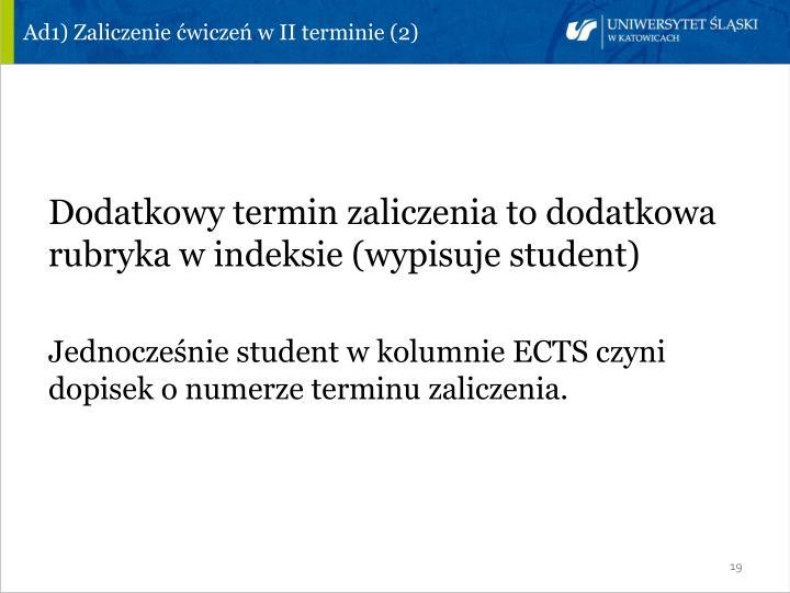 Ad1) Zaliczenie ćwiczeń w II terminie (2)